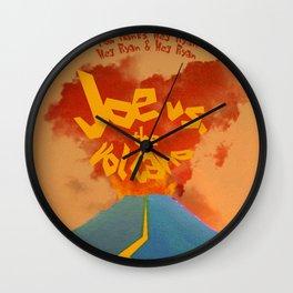 Joe vs. the Volcano Wall Clock