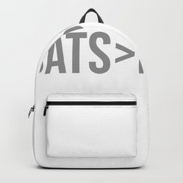 Cats Greater Than People Backpack