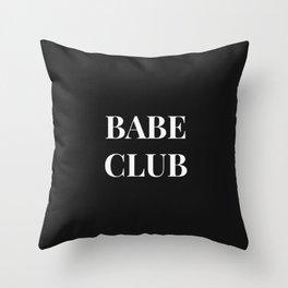 Babeclub black Throw Pillow