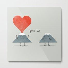 I Lava You Metal Print