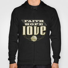 The Greatest of These Is Love Hoody