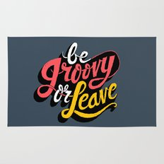 Be Groovy or Leave Rug