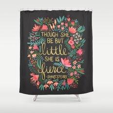 Little & Fierce on Charcoal Shower Curtain