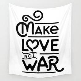 Make Love Not War Wall Tapestry