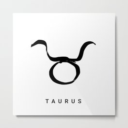 KIROVAIR ASTROLOGICAL SIGNS TAURUS #astrology #kirovair #symbol #minimalism #horoscope #stier #home Metal Print