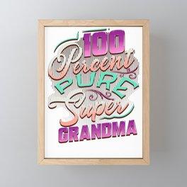 Grandmother 100 Percent Pure Super Grandma Family Fun Framed Mini Art Print