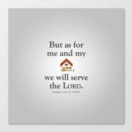 Serve the Lord - Bible Lock Screens Canvas Print