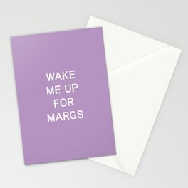 Wake Me Up For Margs - funny simple lavender purple Stationery Cards