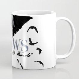No mourners, no funerals Coffee Mug