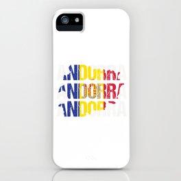Andorran Pride Andorra Flag Typography Andorran Nationality Patriotic National Gift iPhone Case