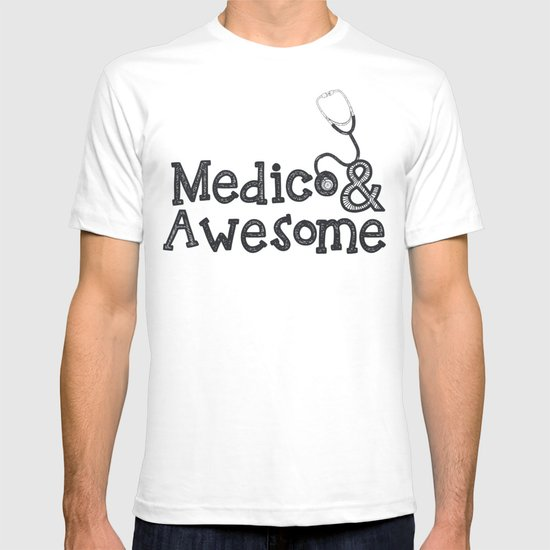 Medico & Awesome T-shirt