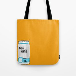 koffee kolsh Tote Bag