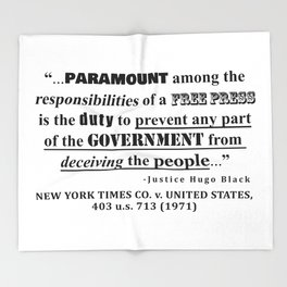 Free Press Quote, NEW YORK TIMES CO. v. UNITED STATES, 403 u.s. 713 (1971) Throw Blanket