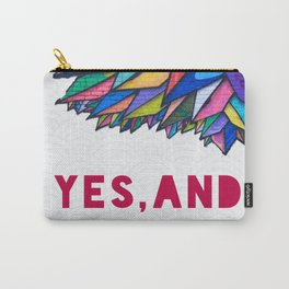 Yes, And Carry-All Pouch