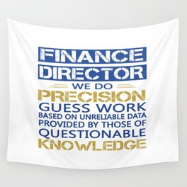 FINANCE DIRECTOR Wall Tapestry