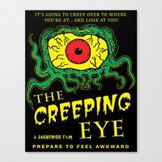 The Creeping Eye Canvas Print
