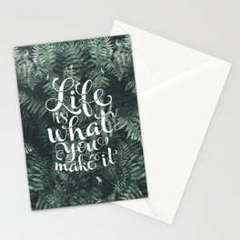 Life is what you make it Stationery Cards