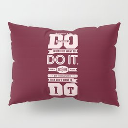 Lab No. 4 Anyone Can Do Something Dr. Phil Mcgraw Inspirational Quotes Pillow Sham