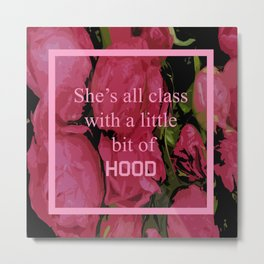 She's all that! Metal Print