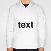 text Hoodies featuring text by linguistic94