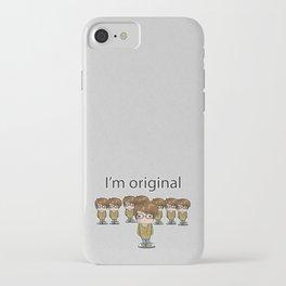 I'm Original iPhone Case