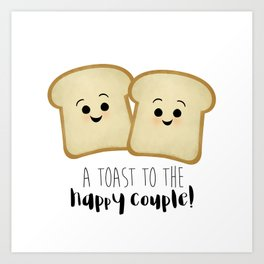 A Toast To The Happy Couple! Art Print