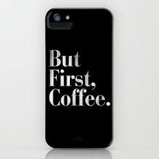 But First, Coffee Vintage Typography Print iPhone SE Slim Case
