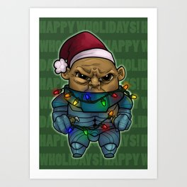 Happy Wholidays featuring Strax Art Print