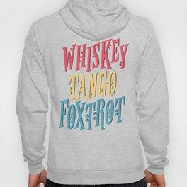 Whiskey Tango Hoody