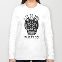 dia de los muertos Long Sleeve T-shirts featuring DIA DE LOS MUERTOS by RIGOLEONART