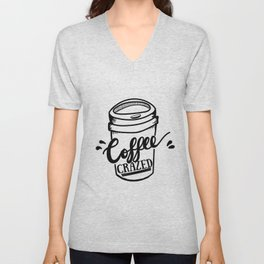 Coffee Crazed Unisex V-Neck