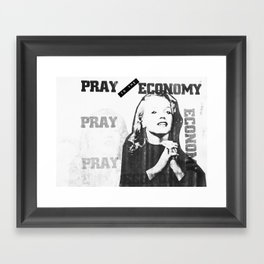 Pray to the Economy Framed Art Print