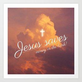Jesus saves Art Print