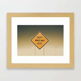 Gusty Winds Sign Framed Art Print
