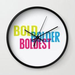 Bold. Be bold. Wall Clock