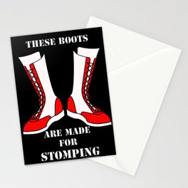 These Boots are made..... Stationery Cards