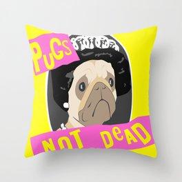 Pugs Not Dead Throw Pillow
