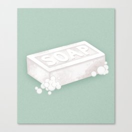 Don't drop the soap! Canvas Print