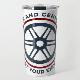 Racers Start Your Engines Racing Driving Competition Travel Mug