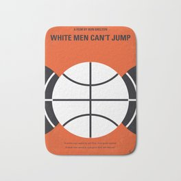 No436 My White Men Cant Jump minimal movie poster Bath Mat