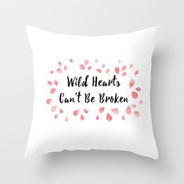 Wild hearts Can't be Broken Throw Pillow