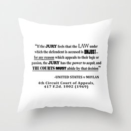 Jury Nullificaton Case Law Quote Throw Pillow