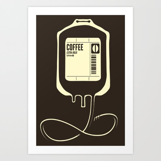 Coffee Transfusion Art Print
