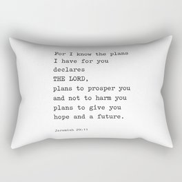 Jeremiah 29:11, For I Know The Plans I have for you Rectangular Pillow