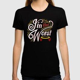 I'm the Worst Game Merchandise T-shirt