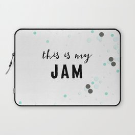 This Is My Jam Laptop Sleeve