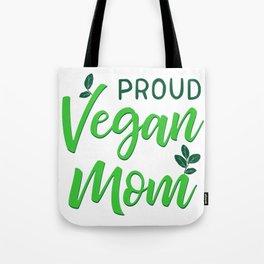 Proud Vegan Mom Tote Bag
