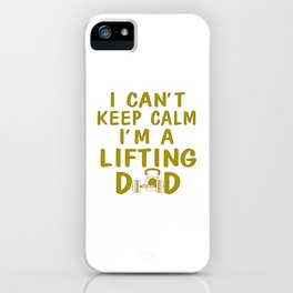 I'M A LIFTING DAD iPhone Case