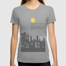 Escape from the City... T-shirt