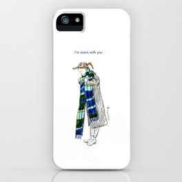 I'm warm with you iPhone Case